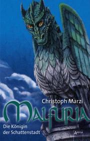 Cover Malfuria - Die Königin der Schattenstadt