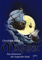 Cover Malfuria  - Das Geheimnis der singenden Stadt