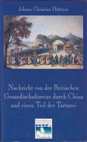 Cover Nachricht von der Britischen Gesandtschaftsreise durch China und einen Teil der Tartarei