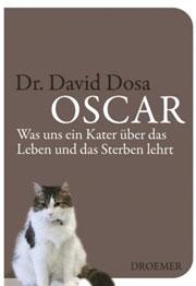 Cover Oscar: Was uns ein Kater über das Leben und das Sterben lehrt