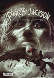 Cover Percy Jackson - Die letzte Göttin