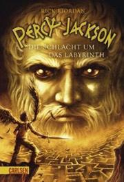 Cover Percy Jackson - Die Schlacht um das Labyrinth