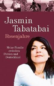 Cover Rosenjahre: Meine Familie zwischen Persien und Deutschland