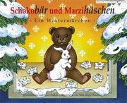 Cover Schokobär und Marzihäschen - Ein Wintermärchen