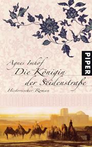 Cover Die Königin der Seidenstraße