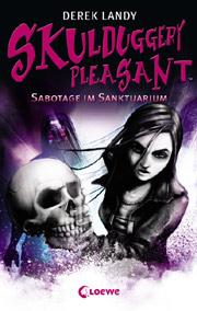 Skulduggery Pleasant - Sabotage im Sanktuarium