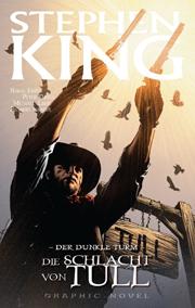 Cover Der dunkle Turm - Die Schlacht von Tull - Graphic Novel