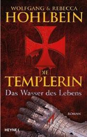 Cover Die Templerin - Das Wasser des Lebens