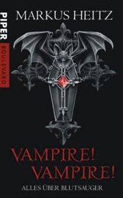 Cover Vampire! Vampire!: Alles über Blutsauger
