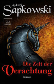Cover Die Geralt Saga - Die Zeit der Verachtung