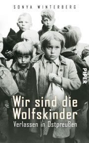 Cover Wir sind die Wolfskinder - Verlassen in Ostpreußen