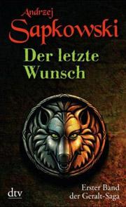 Cover Die Geralt Saga - Der letzte Wunsch
